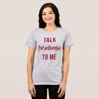 Entretien Parseltongue de T-shirt de Tumblr à moi