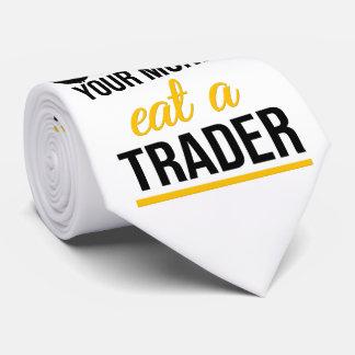Épargnez votre argent mangent un commerçant cravate