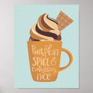Épice et tout de citrouille Nice Latte Poster