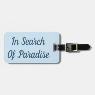 Étiquette À Bagage À la recherche de l'étiquette de bagage de paradis