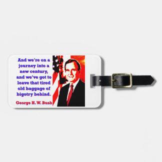 Étiquette À Bagage Et nous sommes sur un voyage - George H W Bush