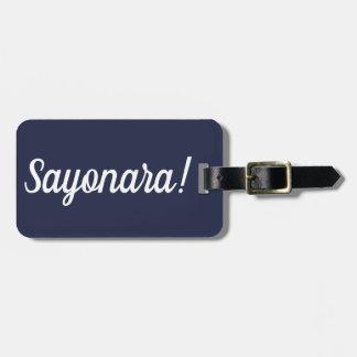 Étiquette À Bagage Étiquette de bagage de Sayonara