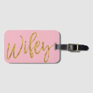 Étiquette À Bagage Feuille d'or de Wifey de nouveaux mariés et