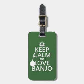 Étiquette À Bagage Gardez le calme et aimez le banjo (toute couleur