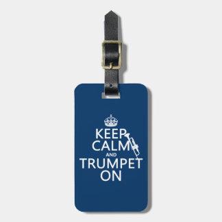 Étiquette À Bagage Gardez le calme et sonnez de la trompette sur