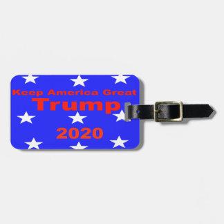 Étiquette À Bagage Gardez le slogan politique de l'atout 2020 de