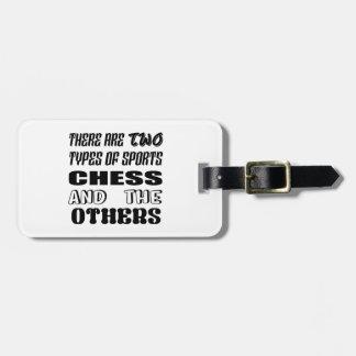 Étiquette À Bagage Il y a deux types des échecs et de d'autres de