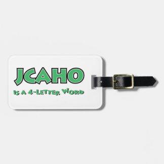 Étiquette À Bagage JCAHO est un mot 4-Letter