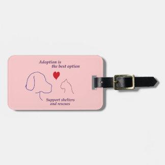 Étiquette À Bagage L'adoption est la meilleure option