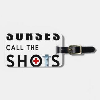 Étiquette À Bagage Les infirmières appellent les tirs