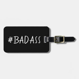 ÉTIQUETTE À BAGAGE LUGGAGE/BAG DRÔLE TAG_#BADASS DO-IT-YOURSELF
