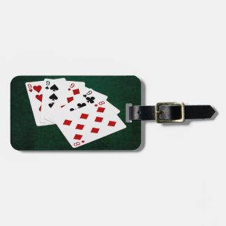 Étiquette À Bagage Mains de poker - quatre d'une sorte - Nines et