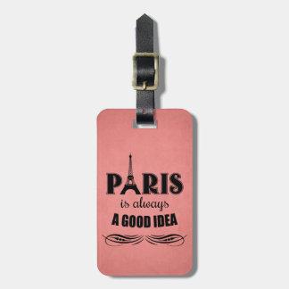 Étiquette À Bagage Paris est toujours une bonne idée