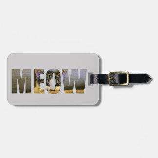 Étiquette de bagage du Meow du chat Étiquette À Bagage
