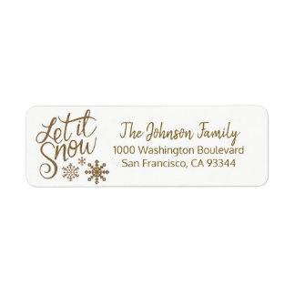 Étiquette LAISSEZ LUI NEIGER adresse de retour d'or de Noël