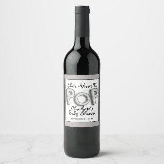 Étiquette Pour Bouteilles De Vin Elle est sur le point de sauter le texte de ballon