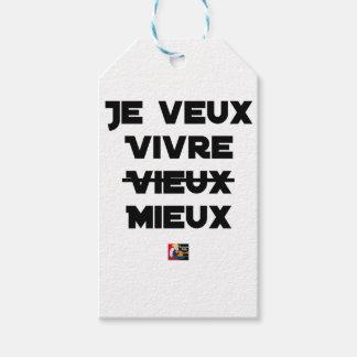 Étiquettes-cadeau JE VEUX VIVRE VIEUX/MIEUX - Jeux de mots - Francoi