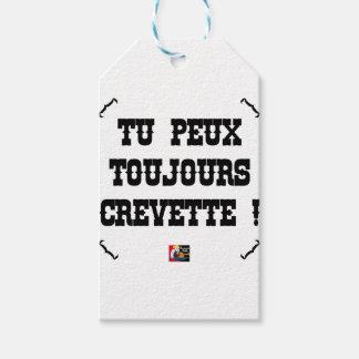 Étiquettes-cadeau TU PEUX TOUJOURS CREVETTE ! - Jeux de Mots