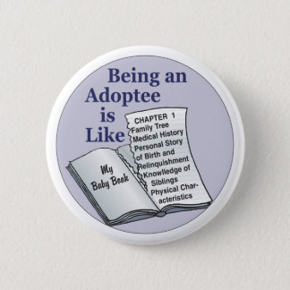 Être un adopté est comme badge rond 5 cm