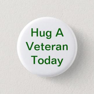 Étreignez un bouton de vétéran badge rond 2,50 cm