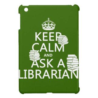 Étui iPad Mini Gardez le calme et demandez à un bibliothécaire