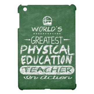 Étui iPad Mini Le plus grand professeur de PE de l'éducation