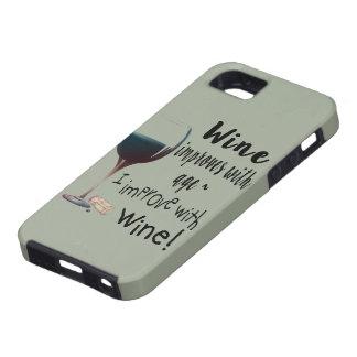 Étui iPhone 5 Le vin s'améliore avec l'âge que je m'améliore