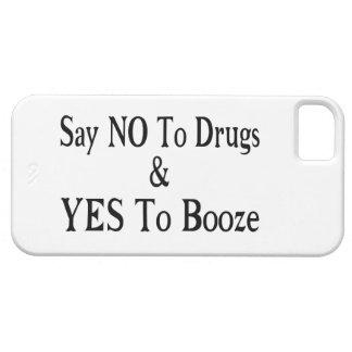 Étui iPhone 5 Non aux drogues oui aux boissons alcoolisées