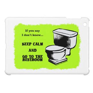 Étuis iPad Mini Gardez le calme et allez dans les cas de toilettes