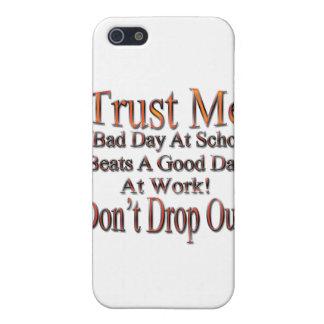 Étuis iPhone 5 Ne lâchez pas