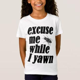 Excusez-moi tandis que je baîlle T-Shirt
