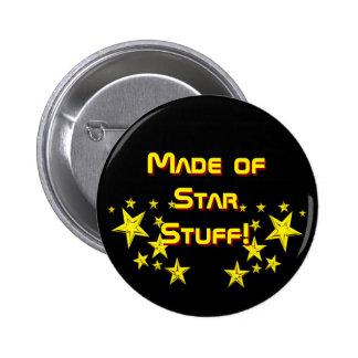 """""""Fait de la substance d'étoile !"""" Bouton Badge Rond 5 Cm"""