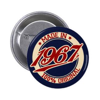 Fait en 1967 badge rond 5 cm