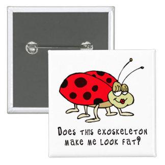 Fait-il cet exosquelette… ? badge carré 5 cm