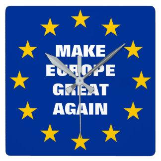 Faites à l'Europe la grande encore euro horloge