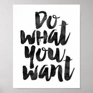 Faites ce que vous voulez