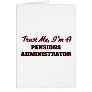 Faites confiance que je je suis un administrateur cartes de vœux