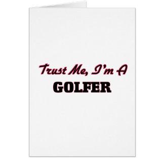 Faites confiance que je je suis un golfeur cartes de vœux