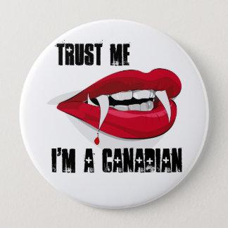 Faites confiance que je je suis un zombi canadien badge rond 10 cm