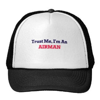 Faites- confiancemoi, je suis un aviateur casquette