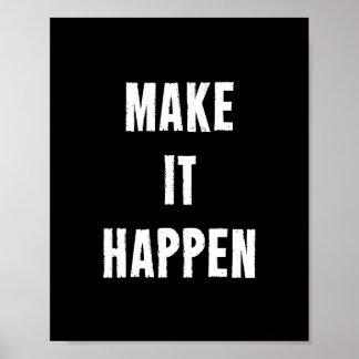 Faites-le se produire affiche de motivation de