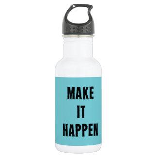 Faites-le se produire bouteille inspirée de