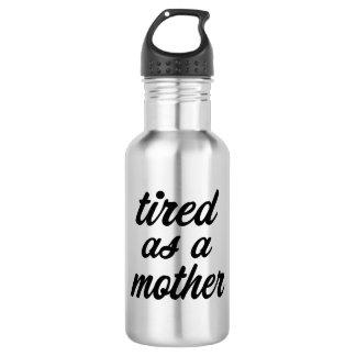 Fatigué comme bouteille d'eau drôle de mère
