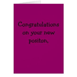 Félicitations sur votre nouvelle position, carte de vœux