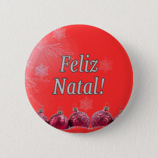 Feliz natal ! Joyeux Noël dans le wf portugais Badge Rond 5 Cm