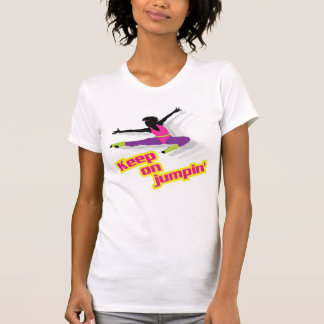 femme aérobie des années 80 - gardez sur le jumpin t-shirt