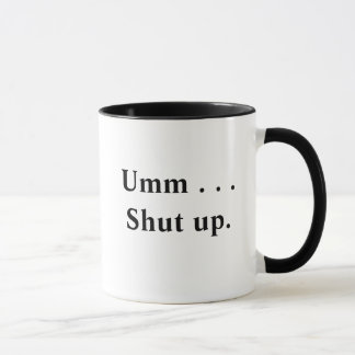 Fermez la tasse