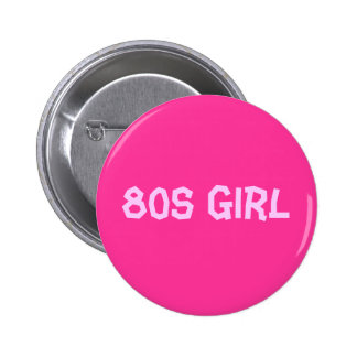fille 80s badge rond 5 cm