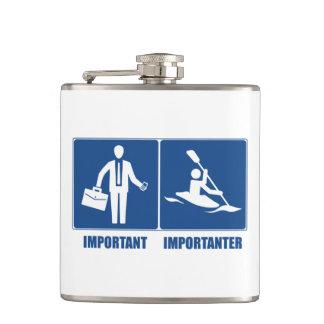 Flasques Le travail est important, Kayaking est Importanter
