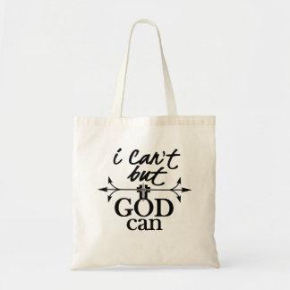 Foi chrétienne je ne peux pas mais Dieu peut Tote Bag